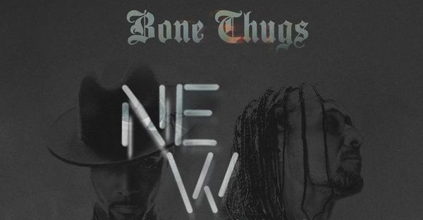 Bone Thugs-N-Harmony Drop New Album