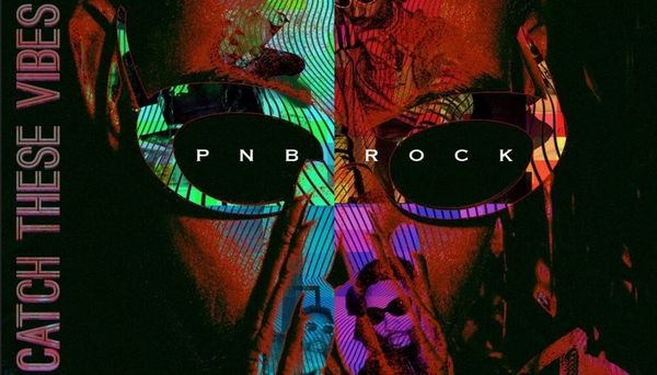"""PnB Rock Wants You To """"Catch These Vibes"""" On Latest Album"""
