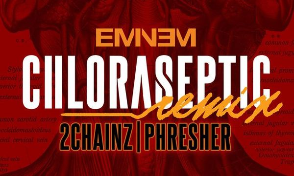 """Eminem Adds 2 Chainz To """"Chloraseptic"""" Remix"""