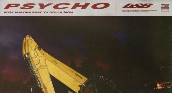 "Post Malone Goes ""Psycho"" With Ty Dolla $ign On New Single"