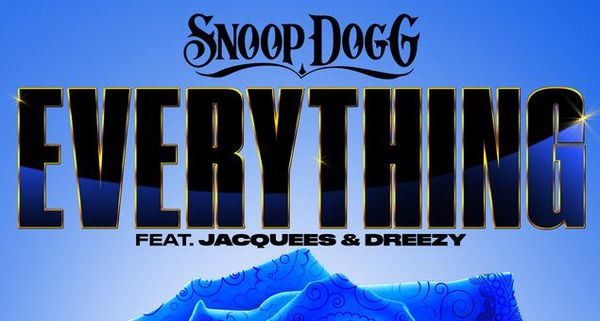 """Snoop Dogg Gives Us """"Everything"""" With Jacquees & Dreezy"""