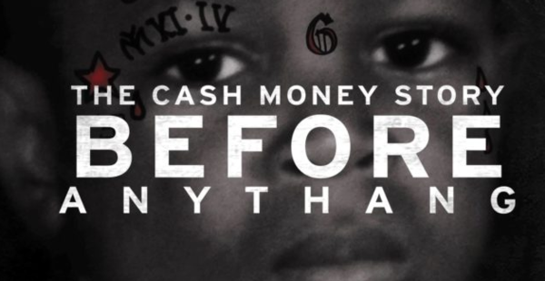 "Cash Money's ""Before Anythang"" Soundtrack Features Young Thug, Jacquees, Migos & Many More"