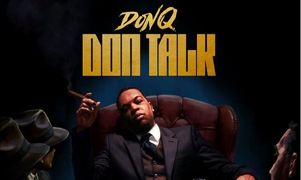 "Don Q Drops Off ""Don Talk"" EP Featuring Pusha T, Desiigner & Tee Grizzley"