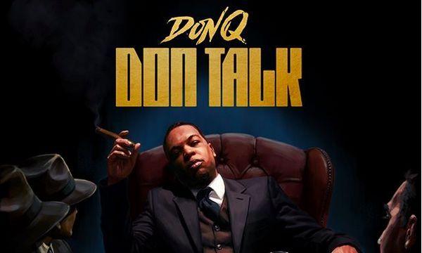 """Don Q Announces """"Don Talk"""" Project; Reveals Tracklist"""