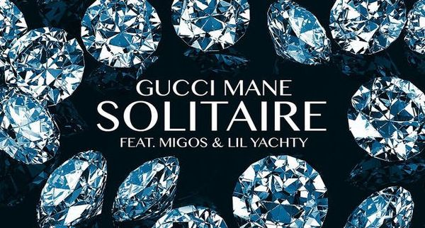 "Gucci Mane Drops ""Solitaire"" With Migos & Lil Yachty"
