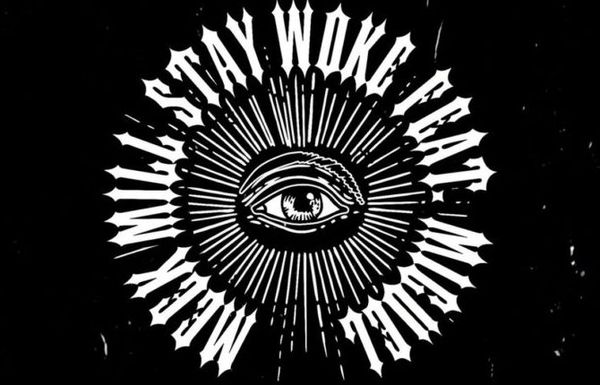 "Meek Mill & Miguel Plead That We ""Stay Woke"" On New Single"