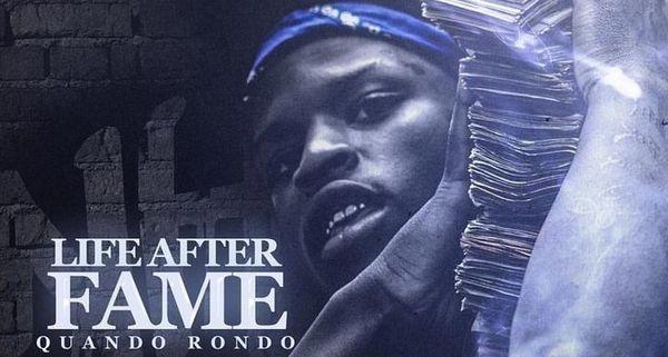 "Quando Rondo Describes ""Life After Fame"" On Latest Mixtape"