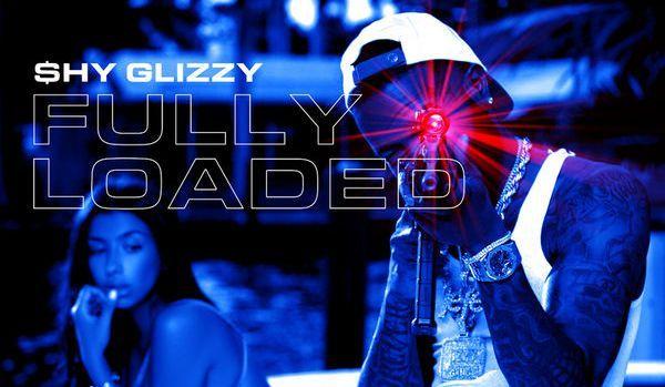 "Shy Glizzy Is ""Fully Loaded"""