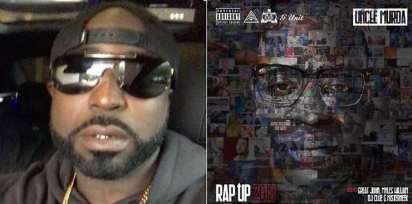 """Uncle Murda Goes There With Young Buck In """"2018 Rap Up"""""""