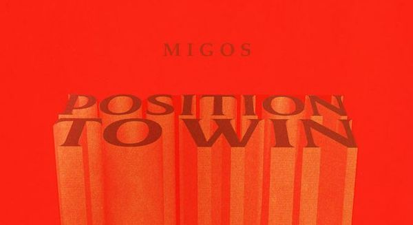 """Migos Keep Themselves In """"Position To Win"""" - Stream The New Single"""